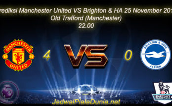 Prediksi Manchester United VS Brighton & HA 25 November 2017