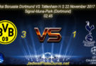 Prediksi Borussia Dortmund VS Tottenham HS 22 November 2017 UEFA