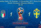 Prediksi Italia VS Sweden 14 November 2017 Zona Eropa