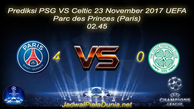 Prediksi PSG VS Celtic 23 November 2017 UEFA