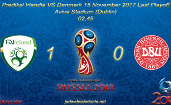 Prediksi Irlandia VS Denmark 15 November 2017 Last Playoff